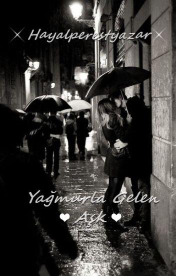 Yağmurla Gelen Aşk