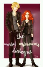 The Mortal Instruments Dialogue by winiarczykw