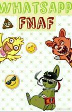 FNAF Whatssap [Yaoi/Tu y Yo] by Rocker_Mika