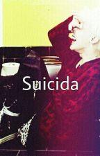 Suicida by gtopisrealforever