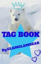 TAG BOOK!!! by GLAMGLAMBEAR