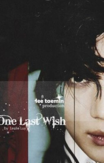 {SHINee} Lee Taemin - One Last Wish