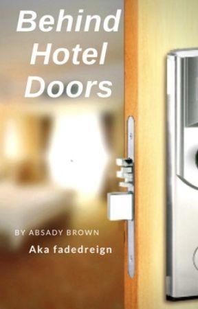 Behind Hotel Doors by fadedreign