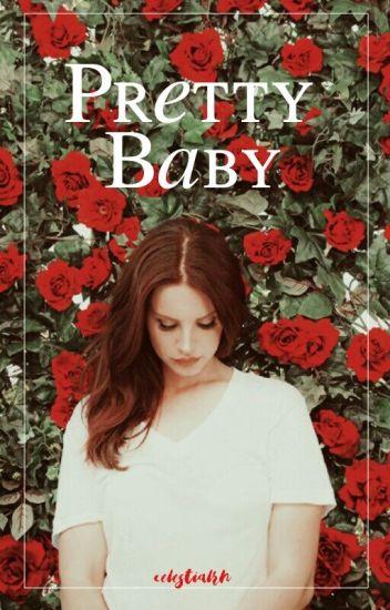 Pretty Baby ♡ Luke Hemmings