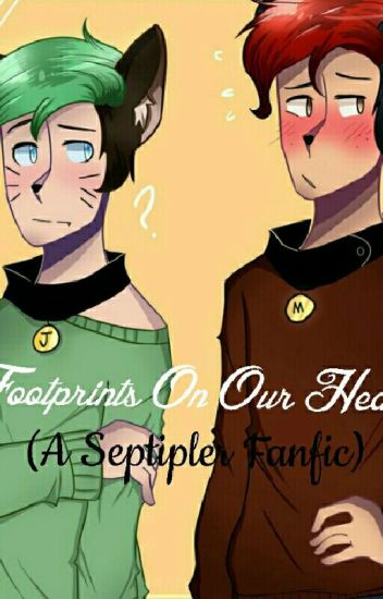 Footprints On Our Hearts (A Septiplier Fanfic)