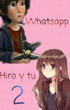 Whatsapp Hiro Y Tu (Two) by ImeldaSalomeValencia