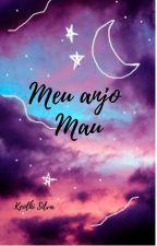 Meu Anjo mau by KeolhiSilva