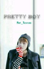 Pretty Boy || jk+kth+myn by Mint_Taehyung