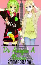 De Amigas A Novias [Segunda temporada] Gumi x Lily (VocaloidxYURI) by kary-chan03