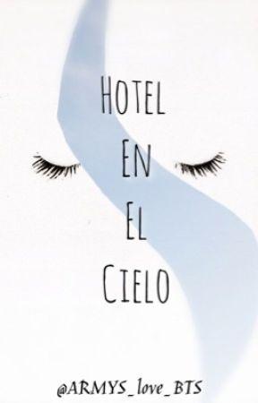 Hotel en el Cielo. by latardona