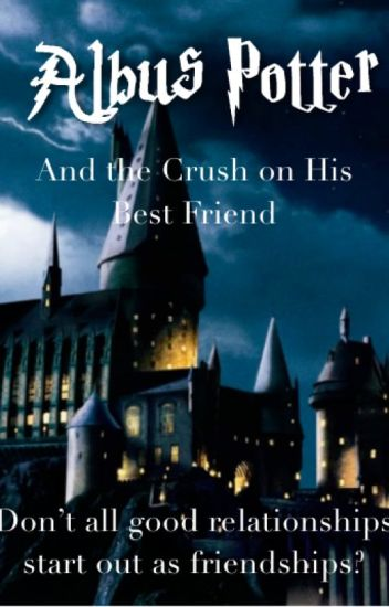 Albus Potter and the Crush on His Best Friend | Scorbus Fanfic