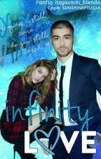 Infinity Love ->Zayn Malik by Itsyasmin_blenda