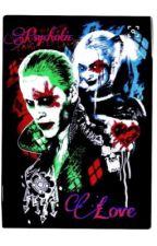 Psychotic Love (JokerxHarleyQuinn) by Nerdy_Novelist-017