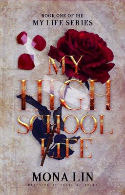 My High School Life [Published Paperback/ebook early 2015]