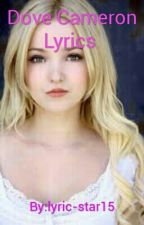 Dove Cameron Lyrics  by lyric-star15