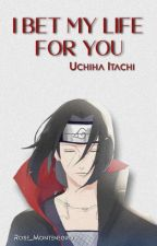 I'ts Never Too Late To Love [Itachi Y Tu] by Rose_MonteNegro