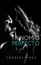 Trinomio Perfecto. by CajitaconNuggets
