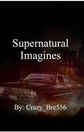 Supernatural Imagines (requests open) - Sam X Sin Mother! Reader