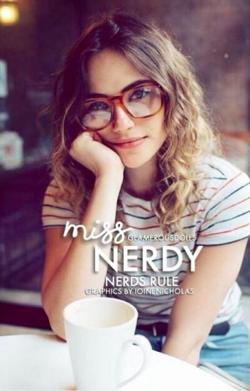 Miss Nerdy(Completed)