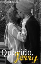 Querido Jerry by novelasdedjt_
