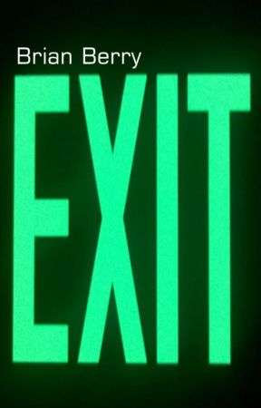 Exit by bberry__