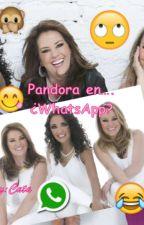 Pandora en...¿WhatsApp? by Novelas2323