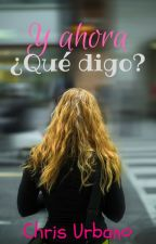 Y Ahora ¿Qué digo?   (YAQH 1.5) by ChrissUrbano