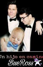 ¿Un Hijo en camino..? |2temporada||Rubelangel| by BueRoss
