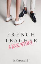 French Teacher by Imtheone16