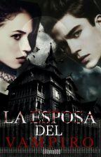 La esposa del vampiro by Liliana009