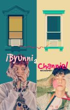 ¡Byunni a Channie! |ChanBaek| by michelleokko