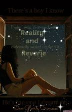 Reality and Reverie by denglemteprinsesse