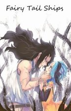 Fairy Tail Ships ♥ by AnimeGeekFreak100