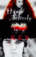 Hyperactively Red {Alec Volturi}  by YarinMaximoff