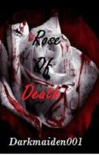 Rose of Death (DARK love poetry) by -robinx