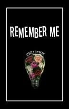 Remember me  by SoyAlexGaskarth