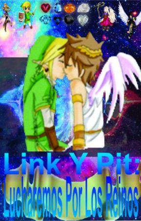 """Link y Pit: Lucharemos Por Los Reinos (yaoi) T1: """"El Comienzo De La Aventura"""" by RocioSarahiVera"""