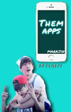Them Apps | Markjin by datsgot7