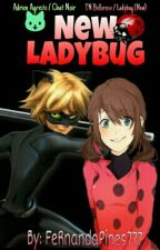 New Ladybug [Chat Noir & Tú] »PRÓXIMAMENTE« by FeRnandaPines777