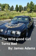 The Wild Good Girl Turns Bad (slow updates sorry) by James_Adams