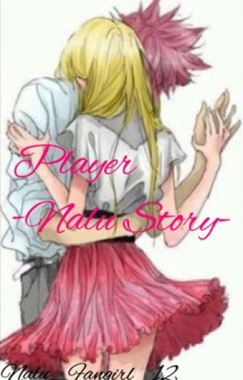 Player -nalu story-                               COMPLETED ✅