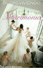 Sobreviviendo Al Matrimonio  by imshkal