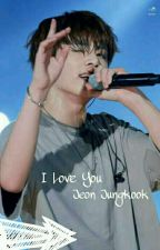 I Love You | jjk by biylox_