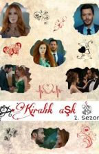 Kiralık aşk 2. Sezon by kurukizdiomus