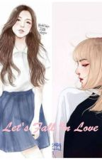 [Three short] [BlackPink] Let's fall in love x LiSoo by hupssof