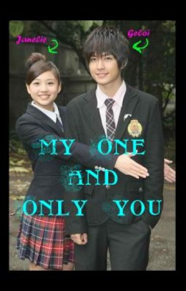 my one & only you (COMPLETED)