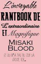 RantBook by MisakiBlood