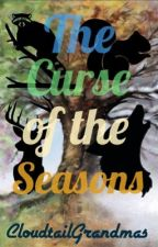 The Curse of the Seasons [DISCONTINUED] by CloudtailGrandmas