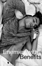 Enemies with Benefits (Re-written & Edited) by jordenas
