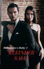 Billionaire's Baby Series1: Kleinder Salvi by zerenette